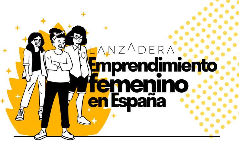 [INFOGRAFÍA] Emprendimiento femenino en España